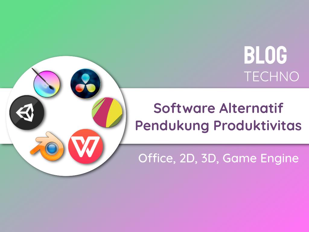 Software Alternatif Pendukung Produktivitas
