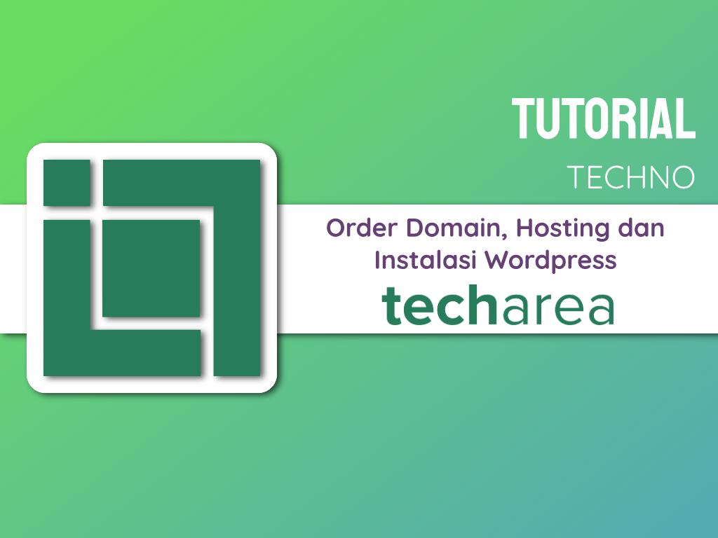 Tutorial Order Domain, Hosting dan Instalasi WordPress